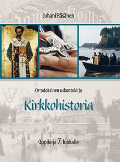 Ortodoksinen uskontokirja Kirkkohistoria oppikirja 7. luokalle