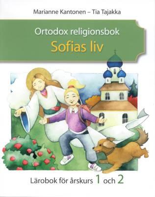 Ortodox religionsbok - Sofias liv