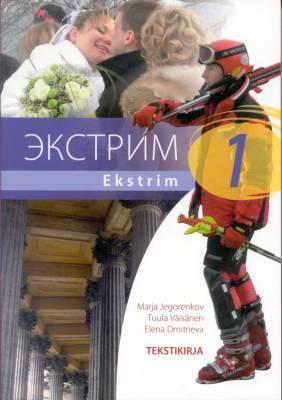 Ekstrim 1 (+cd) Lukion A-venäjän oppikirjasarja Tekstikirja
