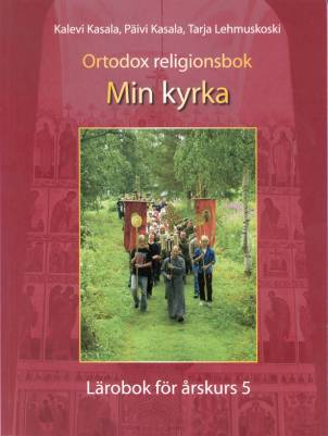 Ortodox religionsbok - Min kyrka