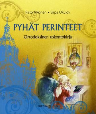 Ortodoksinen uskontokirja Pyhät perinteet