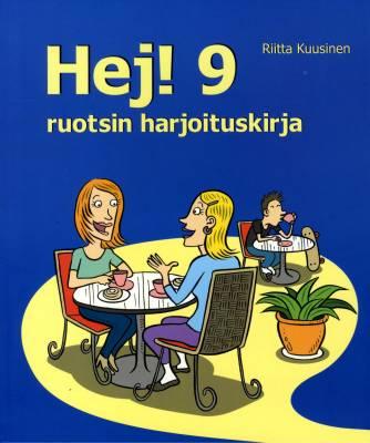 Hej! 9 Ruotsin harjoituskirja