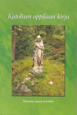 Katolisen oppilaan kirja