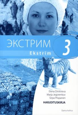 Ekstrim 3 Lukion A-venäjän oppikirjasarja Harjoituskirja