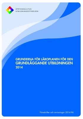 Grunderna för läroplanen för den grundläggande utbildningen 2014