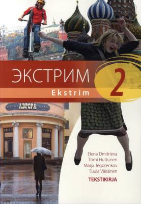 Ekstrim 2 Lukion A-venäjän oppikirjasarja Tekstikirja