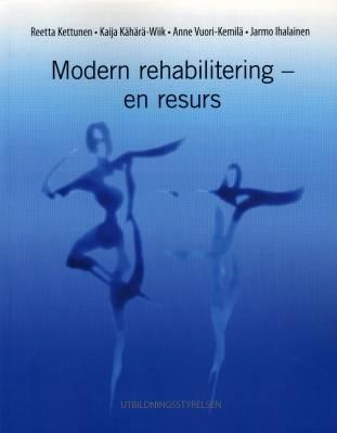 Modern rehabilitering - en resurs