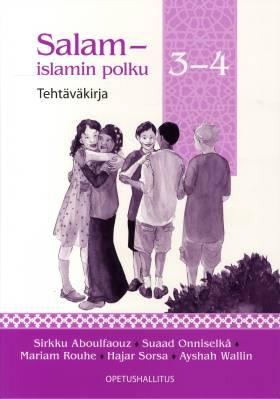 Salam - islamin polku 3-4 -tehtäväkirja