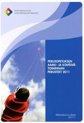 Perusopetuksen aamu- ja iltapäivätoiminnan perusteet 2011