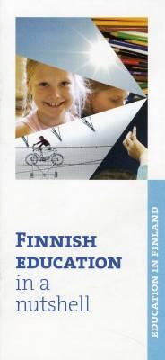 Finnish Education in a Nutshell