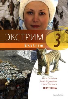 Ekstrim 3 Lukion A-venäjän oppikirjasarja Tekstikirja