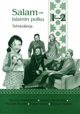 Salam - islamin polku 1-2 -tehtäväkirja