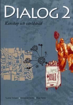 Dialog 2 Kunskap och världsbild