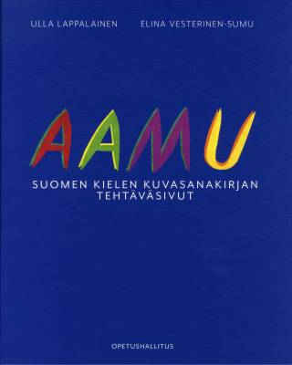 Aamu - Suomen kielen kuvasanakirjan tehtäväsivut