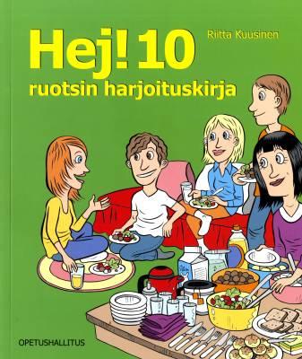 Hej! 10 Ruotsin harjoituskirja