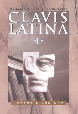 Clavis Latina II Textus & Cultura