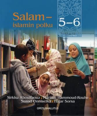 Salam - islamin polku 5-6 -tekstikirja