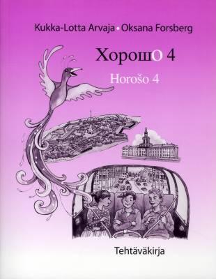 Horošo 4 (+ 2 cd) Tehtäväkirja