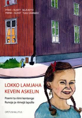 Lokko lamjaha - Kevein askelin Poemi ta riimi kentege - Runoja ja riimejä lapsille