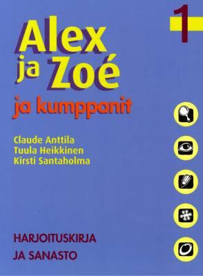 Alex ja Zoé ja kumppanit 1