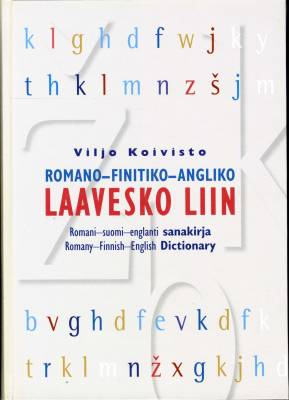 Romano-finitiko-angliko laavesko liin - Romani-suomi-englanti sanakirja - Romany-Finnish-English dictionary