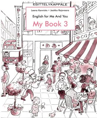 English for Me and You My Book 3 Harjoituskirja