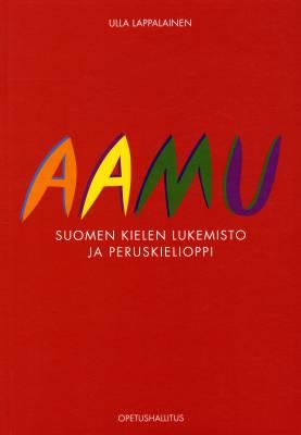 Aamu - Suomen kielen lukemisto ja peruskielioppi