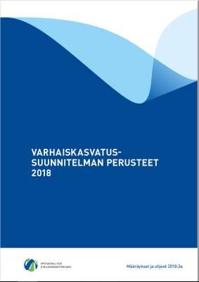 Varhaiskasvatussuunnitelman perusteet 2018
