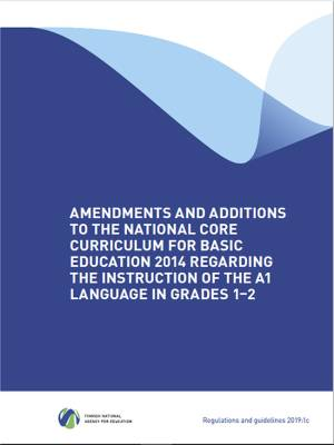 Amendments and additions to the National Core Curriculum for Basic Education 2014 regarding the instruction of the A1 language in grades 1-2