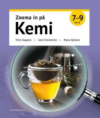 Zooma in på kemi 7–9, del 1