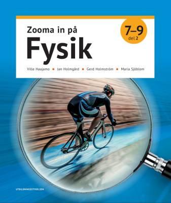 Zooma in på fysik 7–9, del 2